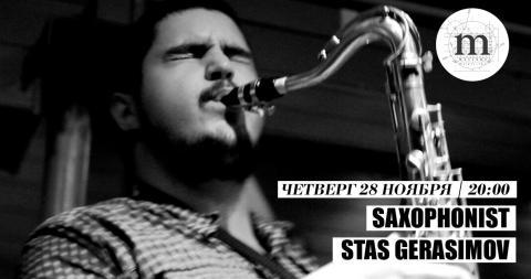 Saxophonist Stas Gerasimov